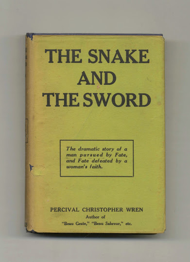 The Snake and the Sword. Percival Christopher Wren.