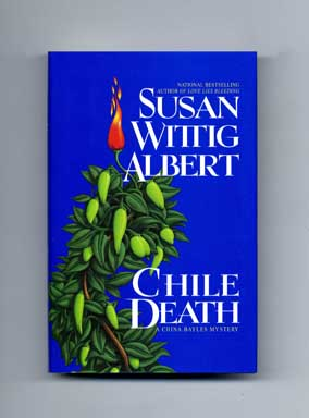 Chile Death - 1st Edition/1st Printing. Susan Wittig Albert.