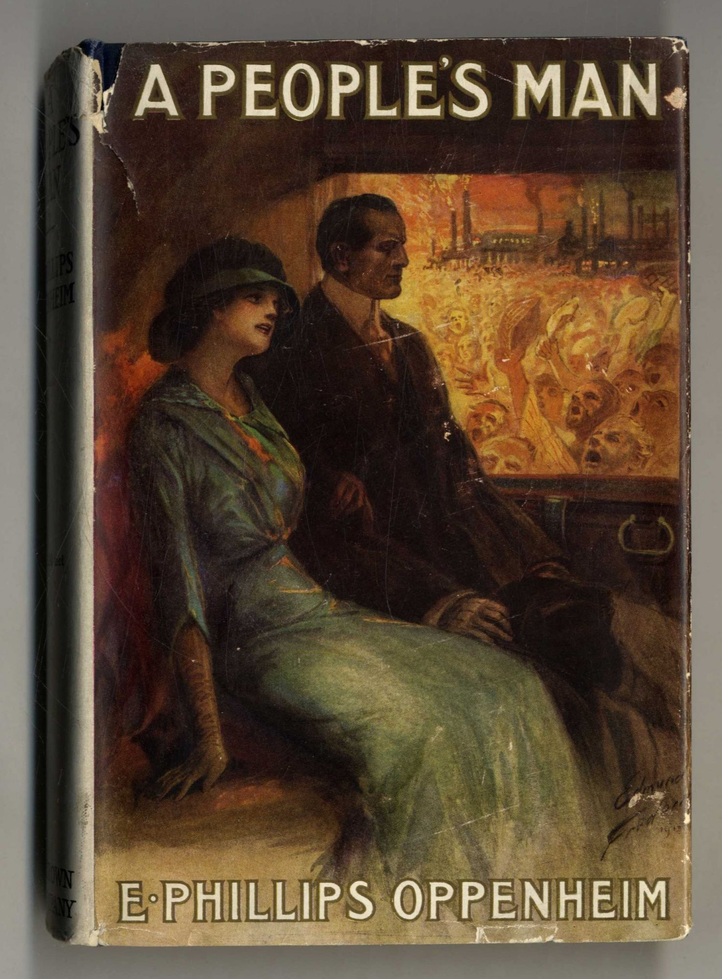 A People's Man 1st Edition/1st Printing. E. Phillips Oppenheim.