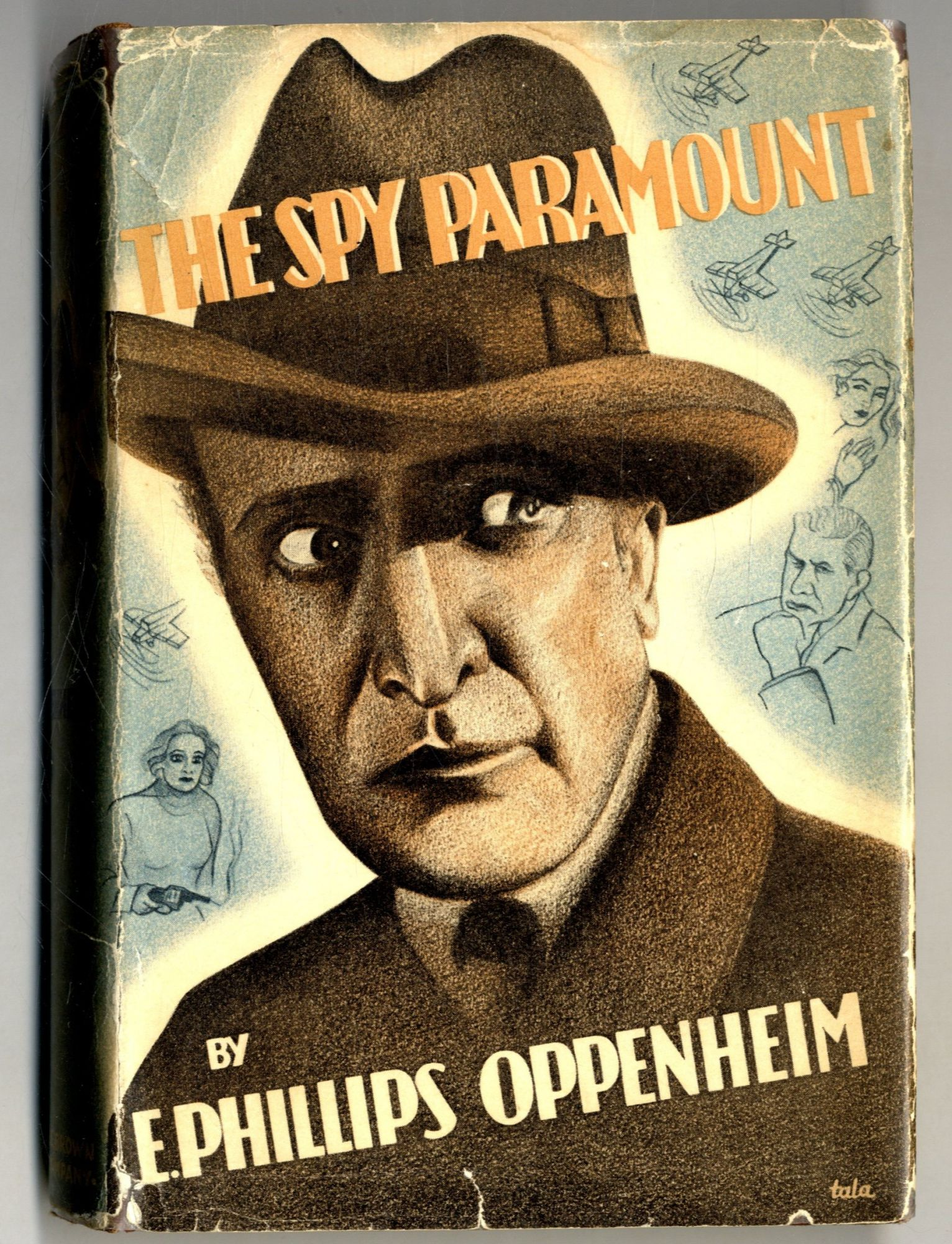 The Spy Paramount - 1st Edition/1st Printing. E. Phillips Oppenheim.