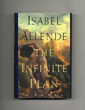 The Infinite Plan - 1st US Edition/1st Printing. Isabel Allende.