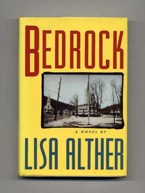 Bedrock - 1st Edition/1st Printing. Lisa Alther.