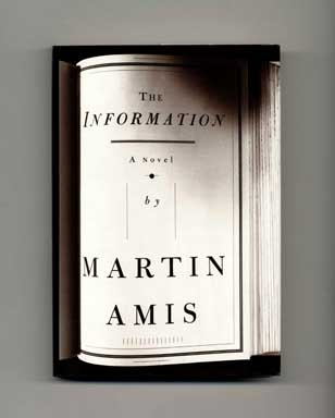 The Information - 1st US Edition/1st Printing. Martin Amis.
