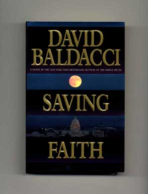 Saving Faith - 1st Edition/1st Printing. David Baldacci.