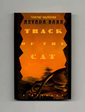 Track of the Cat - 1st Edition/1st Printing. Nevada Barr.