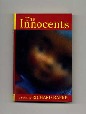 The Innocents - 1st Edition/1st Printing. Richard Barre.