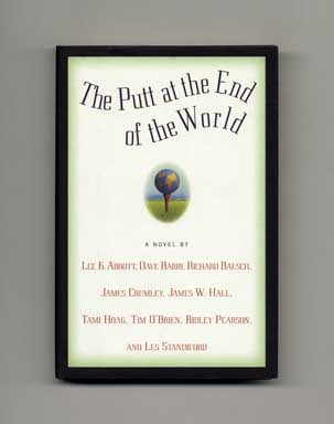The Putt at the End of the World - 1st Edition/1st Printing. Dave Barry.