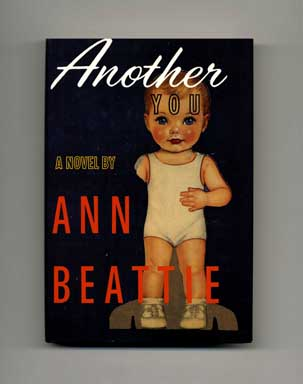 Another You - 1st Edition/1st Printing. Ann Beattie.