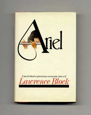 Ariel - 1st Edition/1st Printing. Lawrence Block.