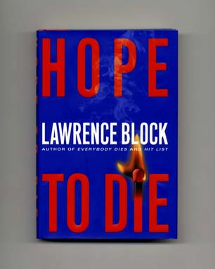 Hope to Die - 1st Edition/1st Printing. Lawrence Block.