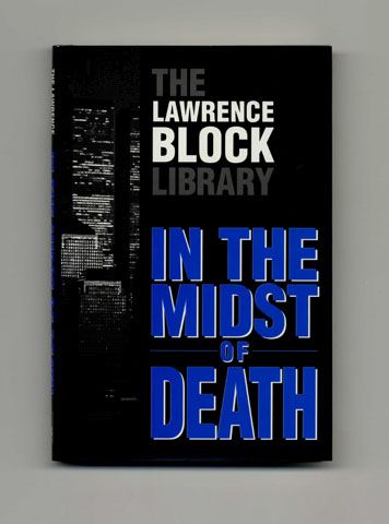 In the Midst of Death - Limited Edition. Lawrence Block.