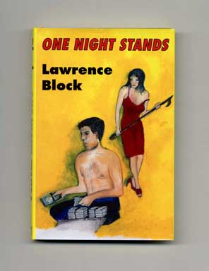 One Night Stands - Signed Limited Edition with Separate Pamphlet. Lawrence Block.