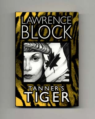 Tanner's Tiger - 1st Edition/1st Printing. Lawrence Block.