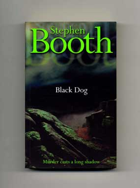 Black Dog - 1st Edition/1st Printing. Steven Booth.