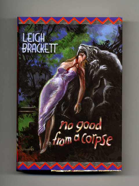 No Good from a Corpse - 1st Edition/1st Printing. Leigh Brackett.