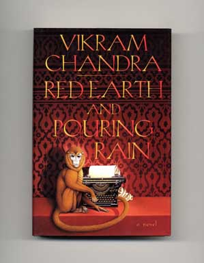 Red Earth and Pouring Rain - 1st Edition/1st Printing. Vikram Chandra.