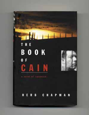 The Book of Cain - 1st Edition/1st Printing. Herb Chapman.