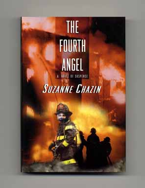 The Fourth Angel - 1st Edition/1st Printing. Suzanne Chazin.