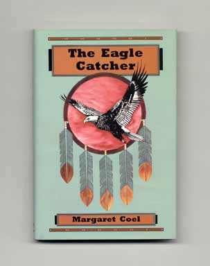 The Eagle Catcher - 1st Edition/1st Printing. Margaret Coel.