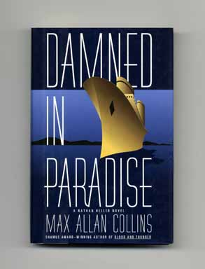 Damned in Paradise - 1st Edition/1st Printing. Max Allan Collins.