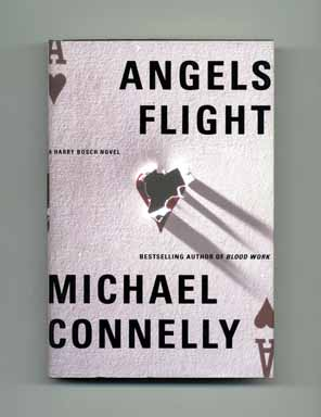 Angels Flight - 1st Edition/1st Printing. Michael Connelly.