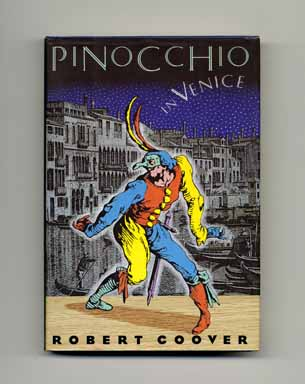 Pinocchio in Venice - 1st Edition/1st Printing. Robert Coover.