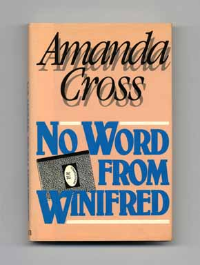 No Word From Winifred - 1st Edition/1st Printing. Amanda Cross.