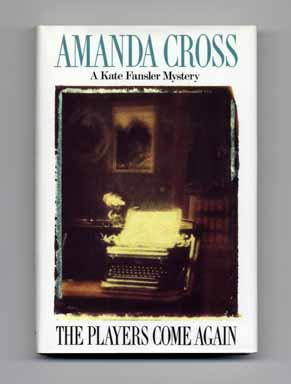 The Players Come Again - 1st Edition/1st Printing. Amanda Cross.