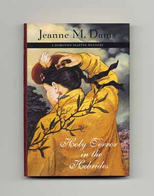 Holy Terror in the Hebrides - 1st Edition/1st Printing. Jeanne M. Dams.