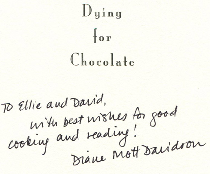 Dying for Chocolate - 1st Edition/1st Printing. Diane Mott Davidson.