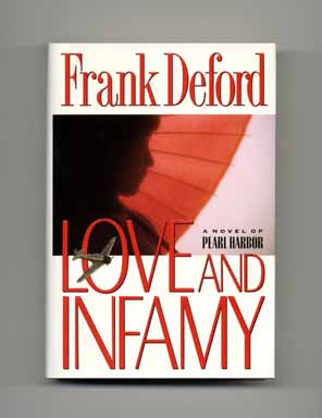 Love and Infamy - 1st Edition/1st Printing. Frank Deford.