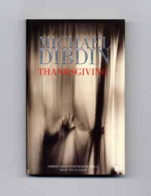 Thanksgiving - 1st Edition/1st Printing. Michael Dibdin.