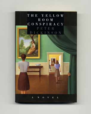The Yellow Room Conspiracy - 1st Edition/1st Printing. Peter Dickinson.