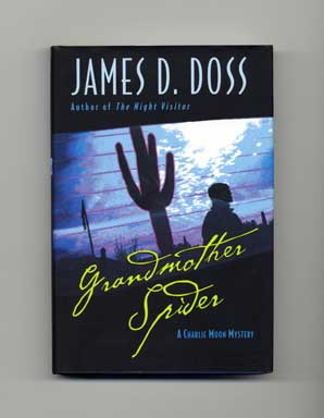 Grandmother Spider - 1st Edition/1st Printing. James D. Doss.