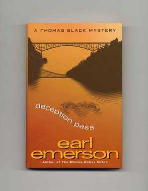 Deception Pass - 1st Edition/1st Printing. Earl Emerson.