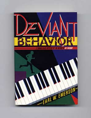 Deviant Behavior - 1st Edition/1st Printing. Earl W. Emerson.