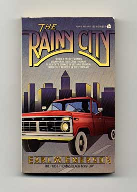 The Rainy City - 1st Edition/1st Printing. Earl W. Emerson.