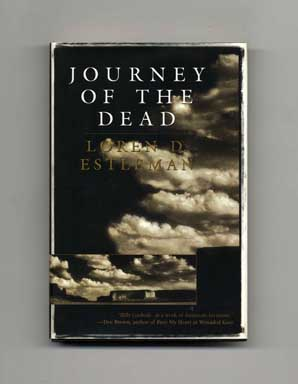 Journey of the Dead - 1st Edition/1st Printing by Loren D  Estleman on  Books Tell You Why, Inc