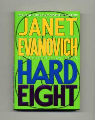 Hard Eight - 1st Edition/1st Printing. Janet Evanovich.
