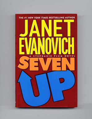 Seven Up - 1st Edition/1st Printing. Janet Evanovich.