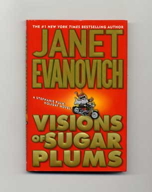 Visions of Sugar Plums - 1st Edition/1st Printing. Janet Evanovich.