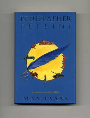 Bluefeather Fellini - 1st Edition/1st Printing. Max Evans.