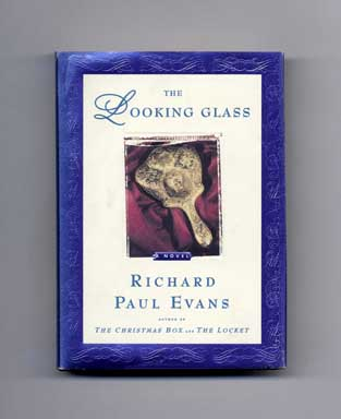 The Looking Glass - 1st Edition/1st Printing. Richard Paul Evans.