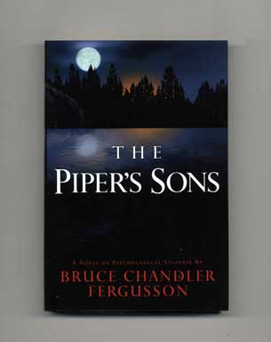 The Piper's Sons - 1st Edition/1st Printing. Bruce Chandler Fergusson.