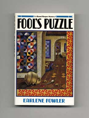 Fool's Puzzle - 1st Edition/1st Printing. Earlene Fowler.