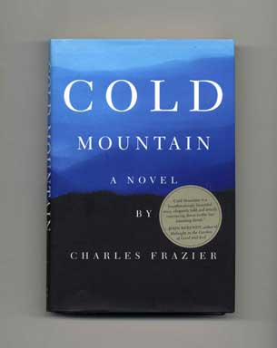 Cold Mountain - 1st Edition/1st Printing. Charles Frazier.