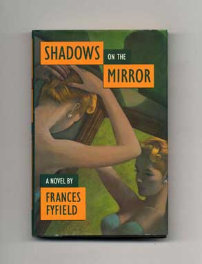 Shadows on the Mirror - 1st Edition/1st Printing. Frances Fyfield.