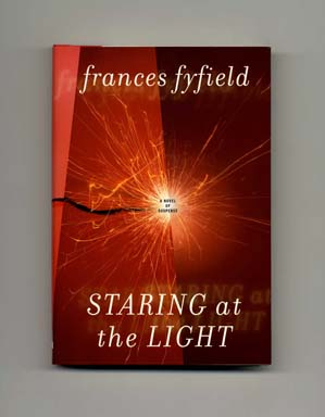 Staring at the Light - 1st US Edition/1st Printing. Frances Fyfield.