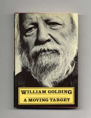 A Moving Target - 1st US Edition/1st Printing. William Golding.