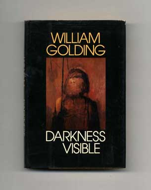 Darkness Visible - 1st US Edition/1st Printing. William Golding.